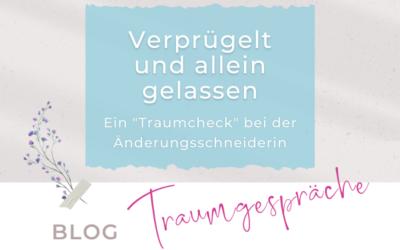 """Verprügelt und allein gelassen – ein """"Traumcheck"""" bei der Änderungsschneiderin"""